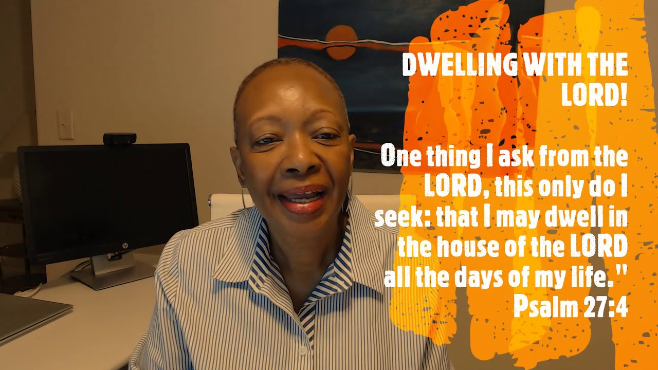 DWELLING WITH THE LORD!