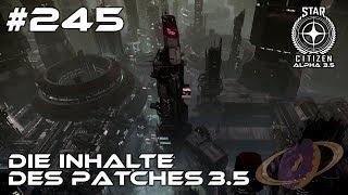 Star Citizen #245 Patch 3.5 - Die Inhalte! [Deutsch]