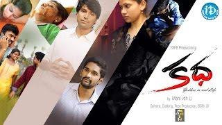 Kadha ShortFilm || Latest Telugu Short Films 2017 || By Manikanta Ch