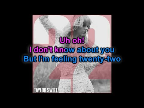 Karaoke : 22 - Taylor Swift (Official Instrumental)