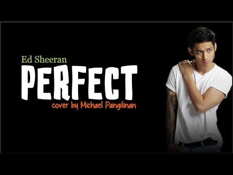 Ed Sheeran - Perfect (Michael Pangilinan cover)(Lyrics)