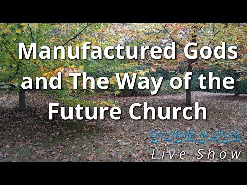 Manufactured Gods - the Way of the Future Church
