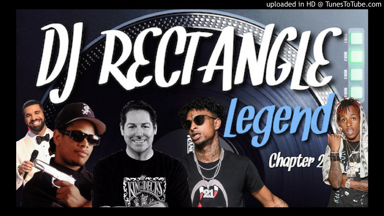 DJ RECTANGLE X LEGEND CHAPTER 2 INTRO