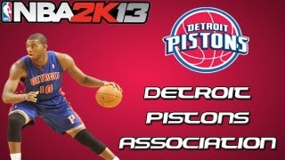 NBA 2K13 Association Mode: Detroit Pistons - Introduction and a Few Roster Moves [EP1]