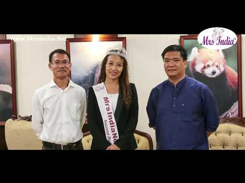 Mrs India 2017 : Wishes by Hon'ble Chief Minster Pema Khandu to Dr Duyu Meena Mudang