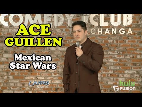 Mexican Star Wars | Ace Guillen | Stand-Up Comedy