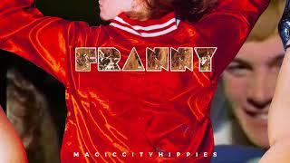 Magic City Hippies - Franny