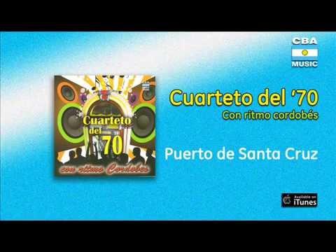 Cuarteto del '70 / Con ritmo cordobés - Puerto de Santa Cruz