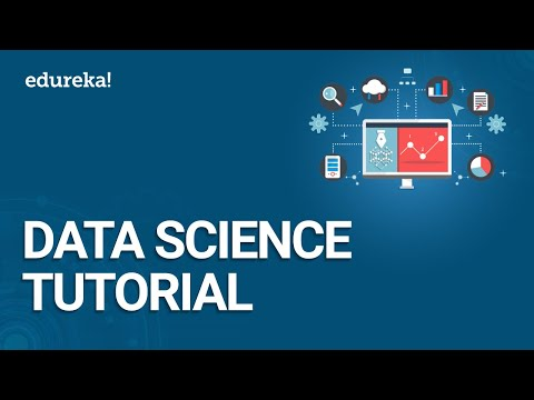 Data Science Tutorial | Data Science For Beginners | Data Science Training | Edureka