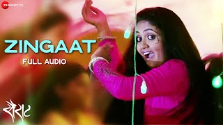 Zingaat - Full Audio Song | Sairat | Ajay Atul | Nagraj Popatrao Manjule