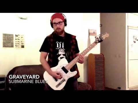 Graveyard - Submarine Blues (Guitar Cover)
