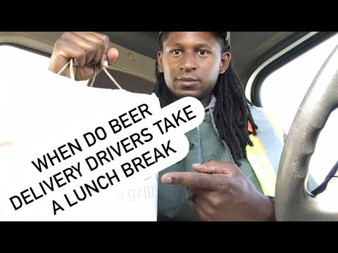 ✅DO BEER DELIVERY DRIVERS TAKE A LUNCH BREAK 🥘
