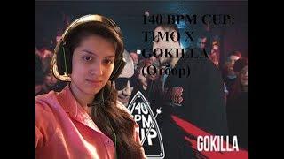 Лиза Нго реакция девушки на 140 BPM CUP TIMO X GOKILLA Отбор