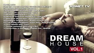 DREAM HOUSE VOL 1