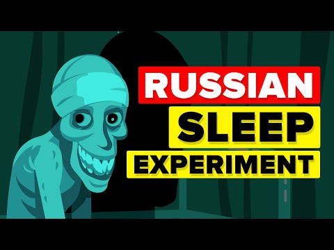 Russian Sleep Experiment  EXPLAINED