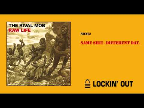 The Rival Mob - Raw Life (2009) [Full Album]