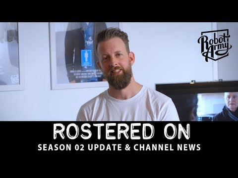 Rostered On   Season Two Update and Channel News