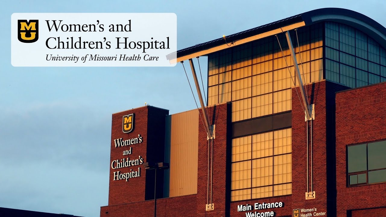Women's and Children's Hospital - MU Health Care