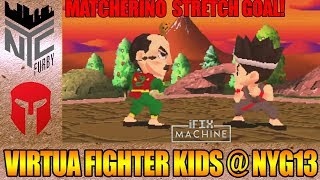 [ Virtua Fighter Kids ] @ NYG13 - Matcherino Stretch Goal [1080p/60fps]