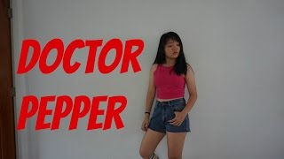 doctor pepper diplo cl dance cover