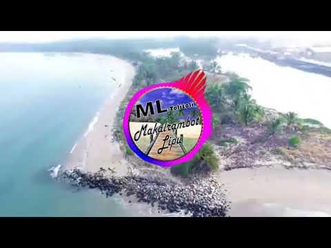 MAKALRAMBOT LIPU (MENGINGAT NEGERIKU) LAGU DAERAH TOLITOLI