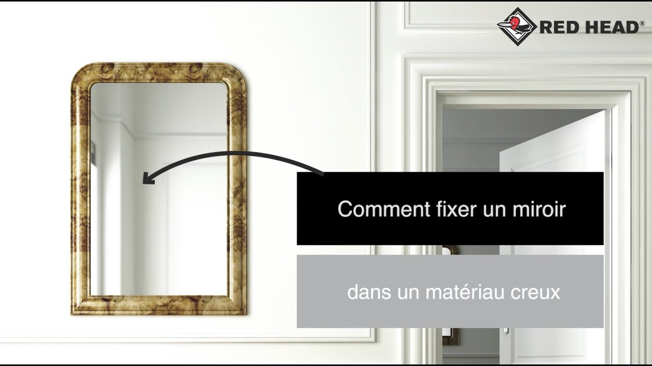 atelier red head n 65 fixer un miroir dans un mur creux youtube. Black Bedroom Furniture Sets. Home Design Ideas