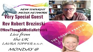 The Cosmic Prayer with Laura Topper and Special Guest Rev. Robert Brzezinski