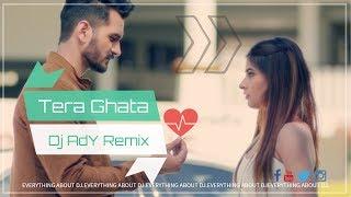 Tera Ghata (2018 Remix) - DJ AdY | Gajendra Verma Ft. Karishma Sharma | Vikram Singh |