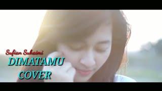 SUFIAN SUHAIMI - DIMATAMU [ Cover Music Mp3s ]