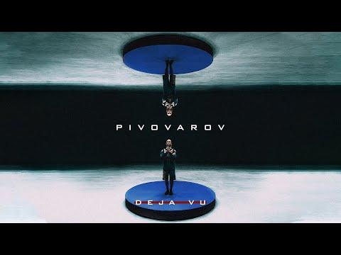 PIVOVAROV - DEJA VU [Lyric Video]