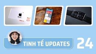 Tinh Tế Update #24: khẩu trang Apple, Huawei Watch Fit...
