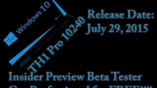 @Microsoft @Windows 10 Release Date July 29 - FREE To Insider beta testers #windows10