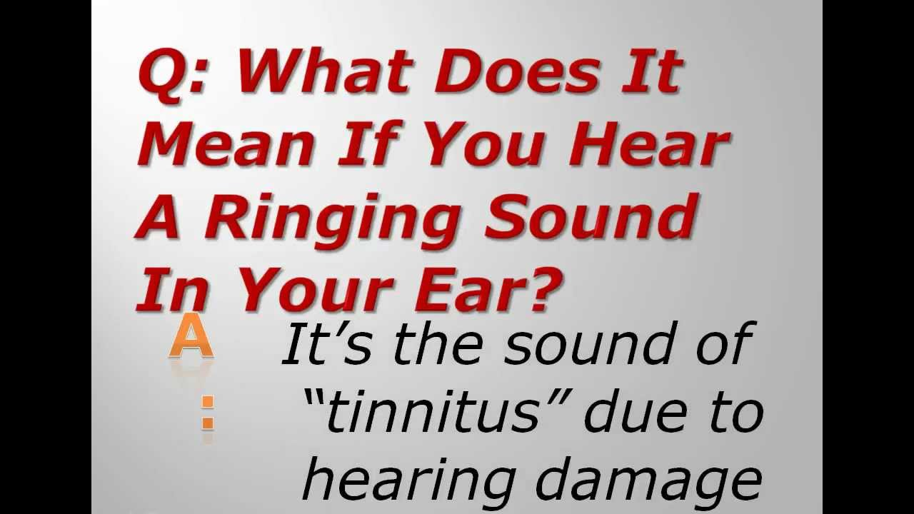What Does It Mean If You Hear A Ringing Sound In Your Ear -2247