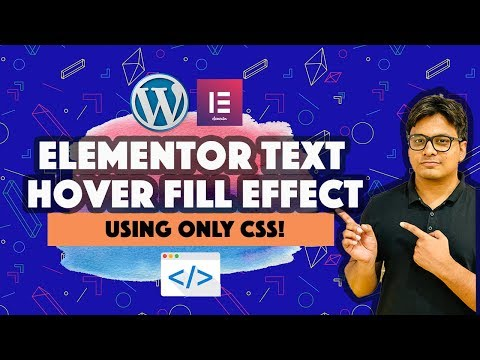Elementor Text Hover Effect - Fill Text With Color Using CSS