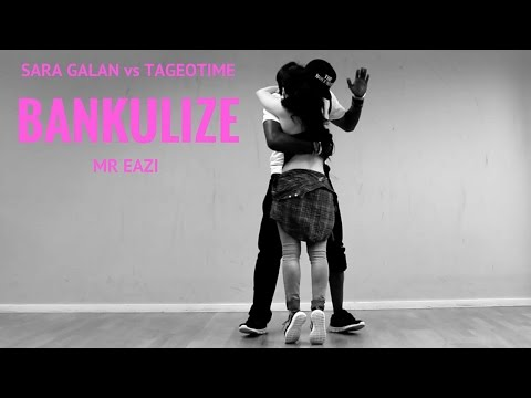 MR EAZI ft  PAPPY KOJO - BANKULIZE - Sara Galan vs TagoeTime