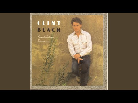 Here Are The 15 All Time Best Clint Black Songs, Ranked