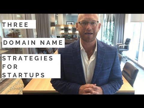 3 Domain Name Strategies For Startups