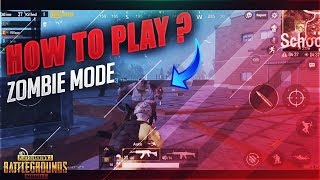 Learn How to Play Zombies in Pubg - Complete Guide and Rules