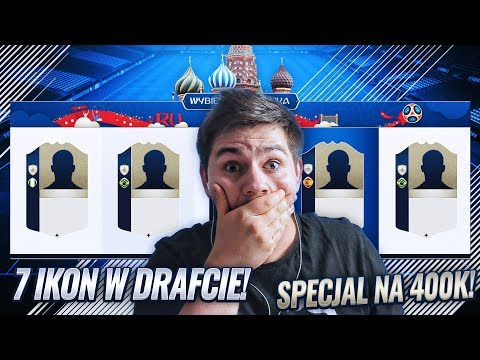 7 IKON W DRAFCIE! REKORD! + SPECIAL NA 400K!   FIFA 18