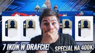 7 IKON W DRAFCIE! REKORD! + SPECIAL NA 400K! | FIFA 18