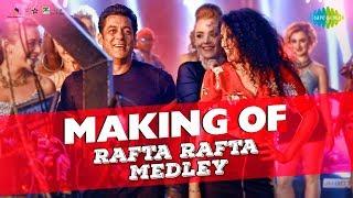 Making of Rafta Rafta   Salman Khan   Sonakshi Sinha   Remo D