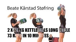 Beate Kårstad Støfring | Long cycle - 2 x 24 kg kettlebells 73 reps in 10 minutes (2018)