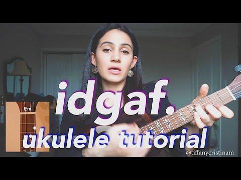 IDGAF - Dua Lipa (Ukulele Tutorial)