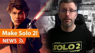 #MakeSolo2Happen is Trending & SOLO a Star Wars Story Talk