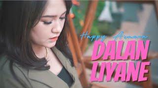 Happy Asmara - Dalan Liyane (Official Music Video) New Version