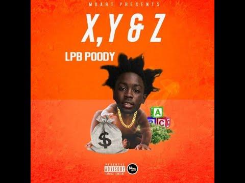 Lpb.Poody - X,Y & Z (Prod. By. Curley Fry)