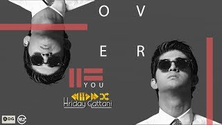 Over You By Hriday Gattani | DG Records | VLT Records