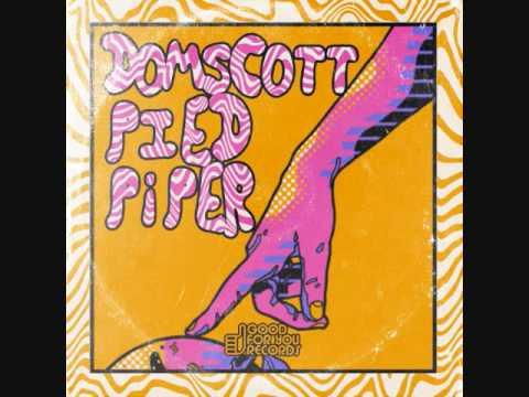 Domscott - Pied Piper - Original Mix