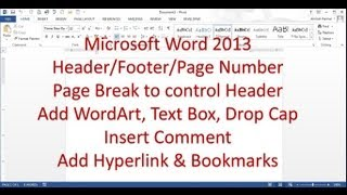 Microsoft Word 2013/2016 pt 6 (Header/Footer, Break, Bookmark, Comment)