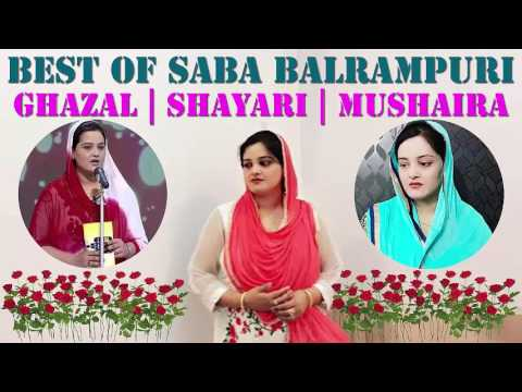 Best of Saba Balrampuri | Ghazal | Shayari | Mushaira
